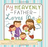 My Heavenly Father Loves Me