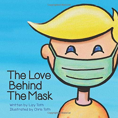The Love Behind the Mask