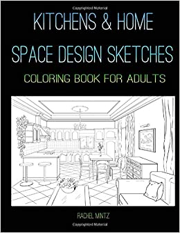 Kitchens \u0026 Home Space Designs Sketches , Coloring Book For