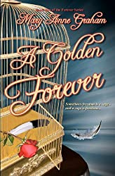 A Golden Forever: Book Two of the Forever Series
