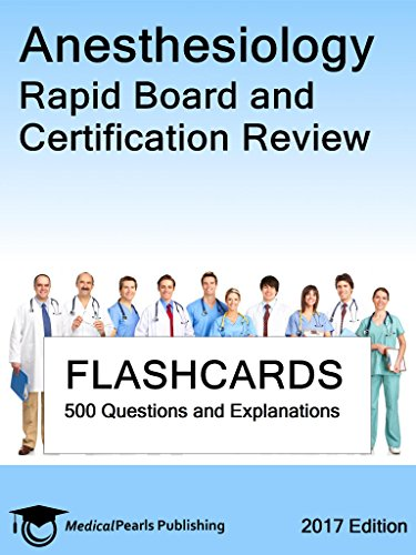 Anesthesiology: Rapid Board and Certification Review