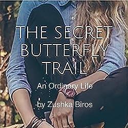 The Secret Butterfly Trail