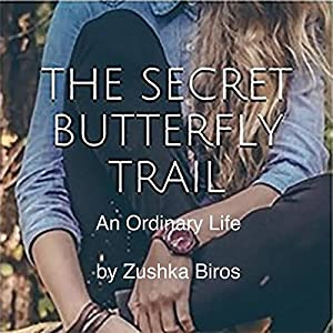 The Secret Butterfly Trail Audiobook