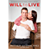 Will to Live: An inspiring story of courage, resilience and love