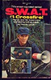 img - for Swat 1 Crossfire book / textbook / text book