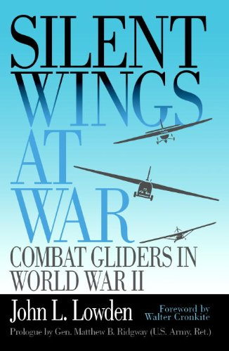 Silent Wings at War: Combat Gliders in World War II Air Force Combat Wing