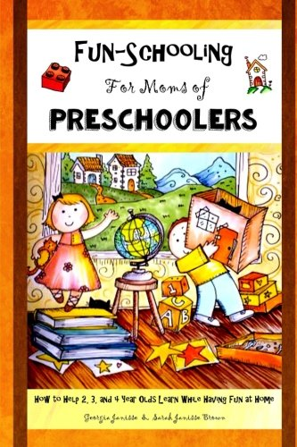 Fun-Schooling for Moms of Preschoolers