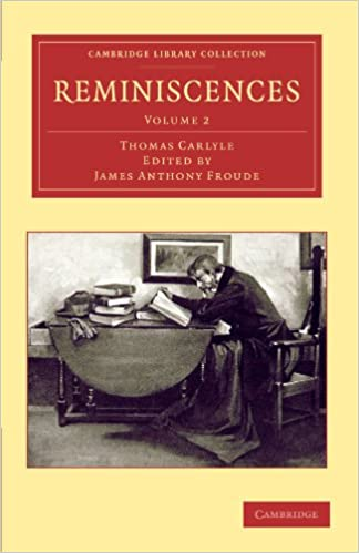 Reminiscences 2 Volume Set: Reminiscences: Volume 2 (Cambridge Library Collection - Literary Studies)