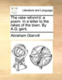 The Rake Reform'D, Abraham Glanvill, 1140917412