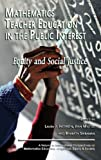 Mathematics Teacher Education in the Public Interest, , 1617359696