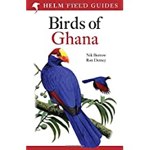 Helm Field Guides Field Guide To the Birds of Ghana