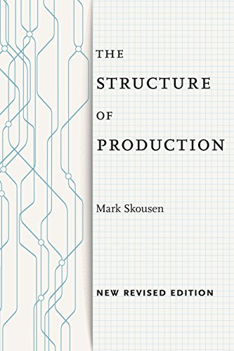 The Structure Of Production: New Revised Edition