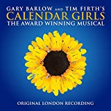 Calendar Girls The Musical – Original London Cast