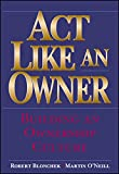 img - for Act Like an Owner: Building an Ownership Culture book / textbook / text book