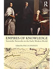 Empires of Knowledge: Scientific Networks in the Early Modern World