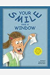 Your Smile Has A Window Paperback
