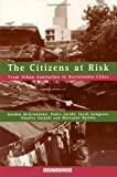 img - for The Citizens at Risk: From Urban Sanitation to Sustainable Cities book / textbook / text book