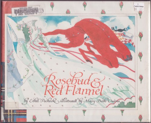 (Rosebud and Red Flannel)