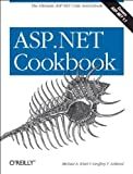 ASP . Net Cookbook : The Ultimate Asp. Net Code Sourcebook, LeBlond, Geoffrey T. and Kittel, Michael A., 0596003781