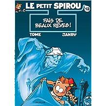 Spirou (Le Petit) 13  Fais de beaux rêves!