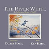 The River White, Ken Hada, 0983305269