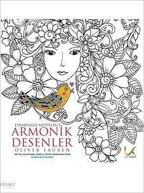 Armonik Desenler Esrarengiz Motifler 2 Her Yas Icin Boyama