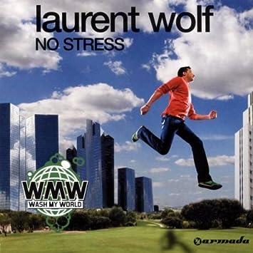 Laurent_wolf_-_no_stress_(acapella). Mp3 acapellas4u your #1.
