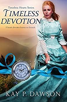 Timeless Devotion (Timeless Hearts Book 10)