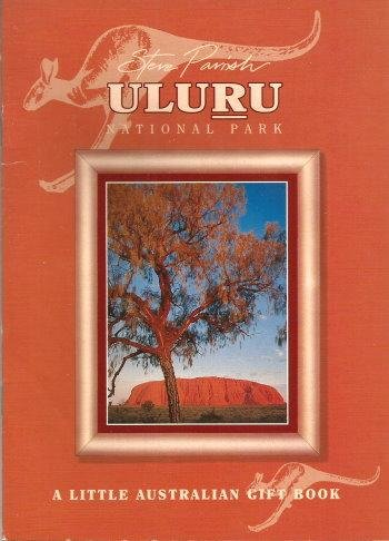 ULURU NATIONAL PARK ( A Little Australian Gift Book )