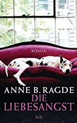 Die Liebesangst: Roman (German Edition)