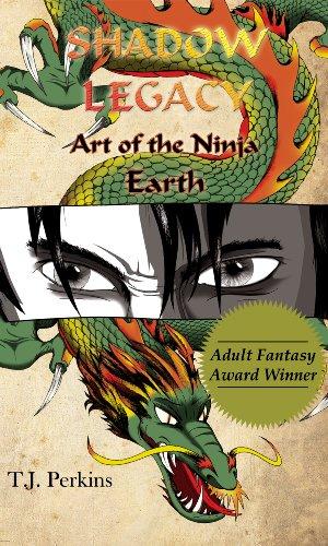 Art of the Ninja - Earth (Shadow Legacy Book 1)