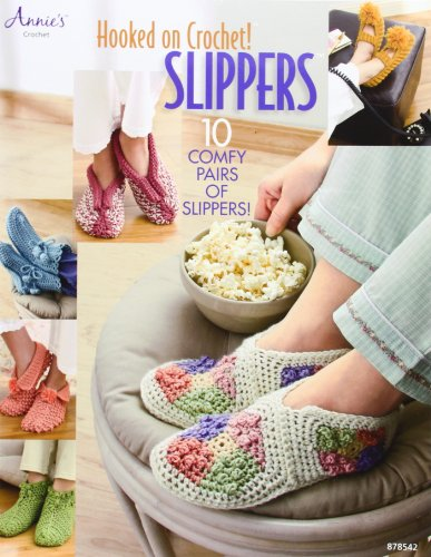 Hooked on Crochet! Slippers ()