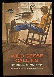 Wild geese calling av Robert William Murphy