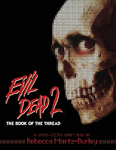 Evil Dead 2: The Book of the ()