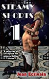 Steamy Shorts 1: A collection of Steampunk and Science Fiction Erotica short fiction