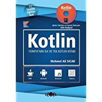 Kotlin: Eğitim Videoları ve Kaynak Kodlarıyla DVD Hediyeli Türkiye'nin İlk ve Tek Kotlin Kitabı