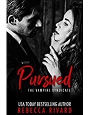 Pursued: A Vampire Syndicate Paranormal Romance (The Vampire Syndicate Book 1)