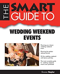 The Smart Guide to Wedding Weekend Events (Smart Guides)