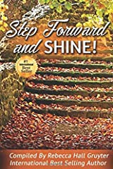 Step Forward and SHINE! Paperback