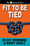 FIT TO BE TIED (The Granny Series Book 2)