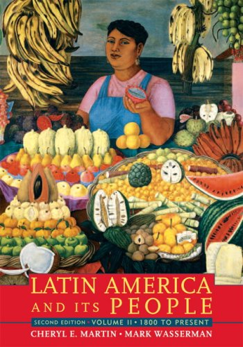 Latin America And Its People, Volume 2 (1800 To Present)- (Value Pack w/MySearchLab) (2nd Edition)