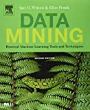 Data Mining: Practical Machine Learning Tools and Techniques, Second Edition (Morgan Kaufmann Series in Data Management Systems)