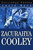 Zacurahya Cooley, Louie Baca, 0595293832