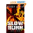 Slow Burn: City of Stin, Book 7