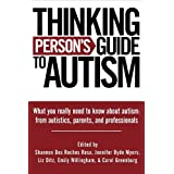 Thinking Person's Guide to Autism