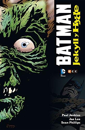 Descargar Libro Batman: Jekyll & Hyde Jae Lee, Sean Phillips Paul Jenkins
