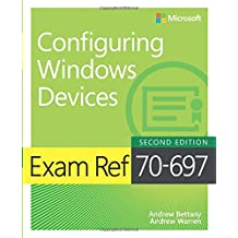 Exam Ref 70-697 Configuring Windows Devices (2nd Edition)