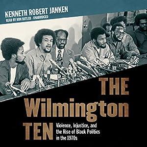 The Wilmington Ten Audiobook