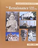 img - for Great Events from History: The Renaissance & Early Modern Era 1454 - 1600 book / textbook / text book