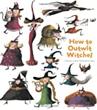 How to Outwit Witches, Catherine Leblanc, 1608871932